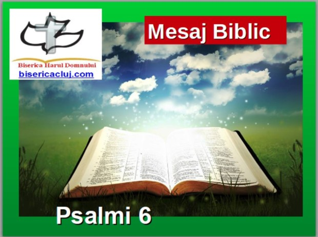 mesaj audio psalm 6 photo